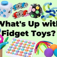 What's Up with Fidget Toys?